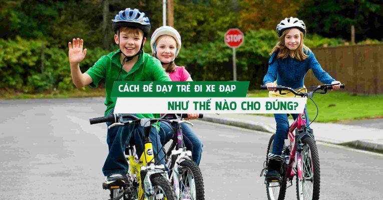 cach-de-day-tre-di-xe-dap-nhu-the-nao-cho-dung