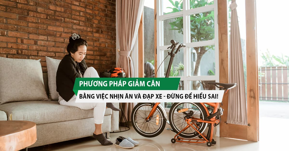 phuong-phap-giam-can-bang-viec-nhin-an-va-dap-xe-dung-de-hieu-sai